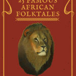 25 Famous African Folktales