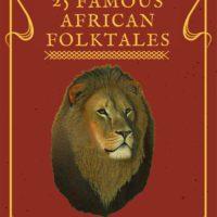 25 Famous African Folktales